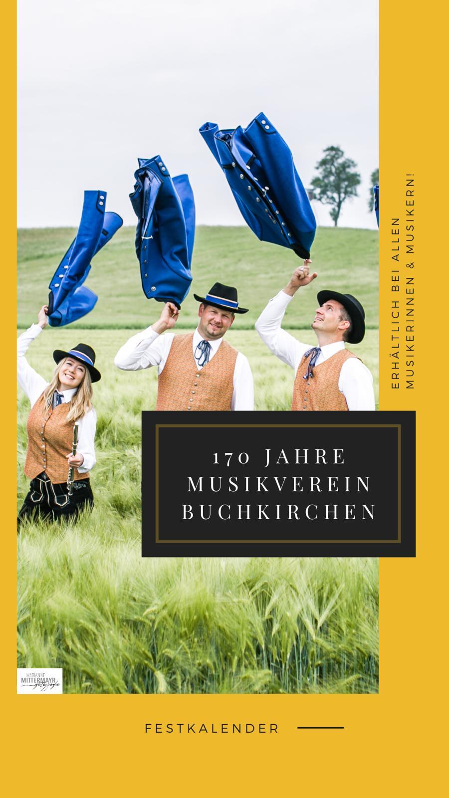 Festkalender 170 Jahre Musikverein Buchkirchen